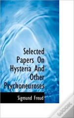 Selected Papers On Hysteria And Other Ps
