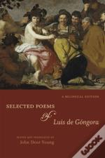 Selected Poems Of Luis De Gongora