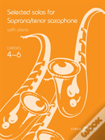Selected Solos For Tenor Saxophonegrades 4-6