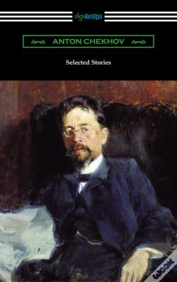 Wook.pt - Selected Stories Of Anton Chekhov