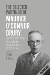 Selected Writings Of Maurice O'Connor Drury