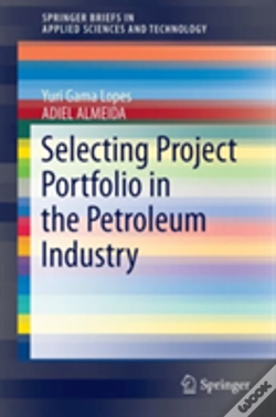 Wook.pt - Selecting Project Portfolio In The Petroleum Industry
