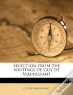 Selection From The Writings Of Guy De Ma