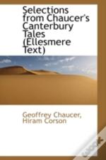Selections From Chaucer'S Canterbury Tales (Ellesmere Text)