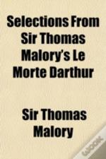 Selections From Sir Thomas Malory'S Le M