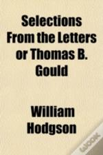 Selections From The Letters Or Thomas B.