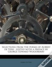 Selections From The Poems Of Aubrey De V