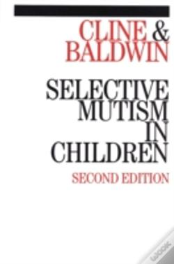 Wook.pt - Selective Mutism In Children