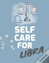 Self Care For Libra