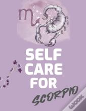 Self Care For Scorpio