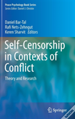 Wook.pt - Self Censorship In Contexts Of Conflict And Peace