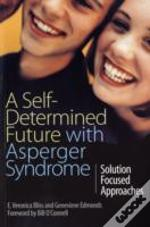 Self-Determined Future With Asperger Syndrome