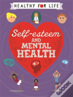 Self-Esteem And Mental Health