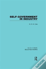 Self Government In Industry Cole V