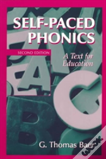 Self-Paced Phonics:A Text For Education