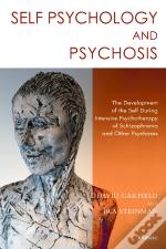 Self Psychology And Psychosis