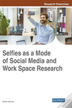 Wook.pt - Selfies As A Mode Of Social Media And Work Space Research
