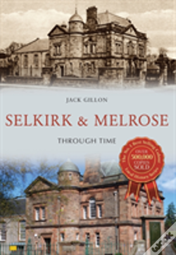 Wook.pt - Selkirk And Melrose Through Time