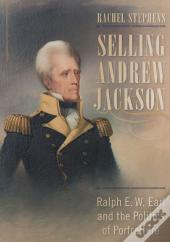 Selling Andrew Jackson