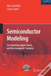 Semiconductor Modeling: : For Simulating