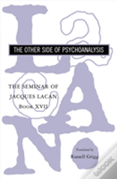 Seminar Of Jacques Lacanother Side Of Psychoanalysis