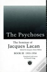 Seminar Of Jacques Lacanthe Psychoses, 1955-56