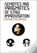 Semiotics And Pragmatics Of Stage Improvisation
