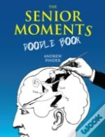 Senior Moments Doodle Book