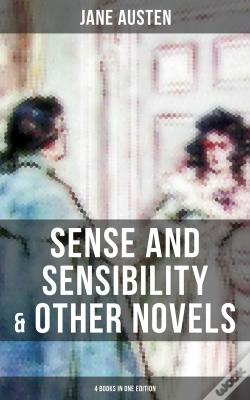Wook.pt - Sense And Sensibility & Other Novels - 4 Books In One Edition