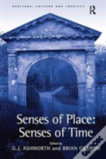 Senses Of Place Senses Of Time
