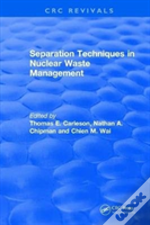Separation Techniques In Nuclear Waste Management (1995)