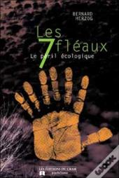 Septs Fleaux ; Le Peril Ecologique