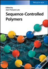 Sequence 8211 Controlled Polymers