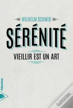 Serenite - L'Art De Vieillir