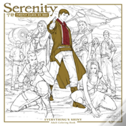 Wook.pt - Serenity: Everything'S Shiny Adult Coloring Book