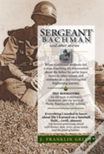 Sergeant Bachman - And Others Stories