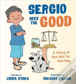 Sergio Sees The Good - The Story Of A Not So Bad Day