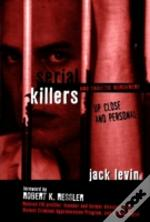 Serial Killers And Sadistic Murderers