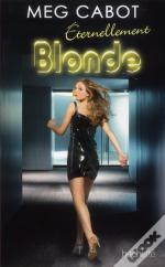 Serie Blonde - T.3 - Eternellement Blonde