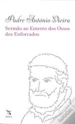 Sermão ao Enterro dos Ossos dos Enforcados