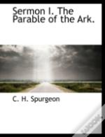 Sermon I. The Parable Of The Ark.