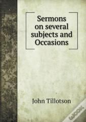Sermons On Several Subjects And Occasions