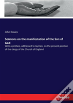 Sermons On The Manifestation Of The Son Of God