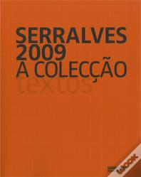 Serralves 2009: The Collection - Volume II - Texts