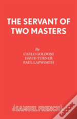 Servant Of Two Masters