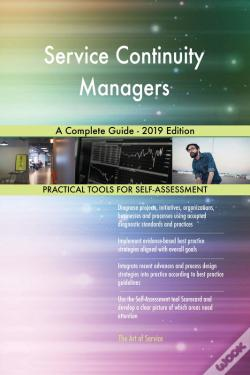 Wook.pt - Service Continuity Managers A Complete Guide - 2019 Edition