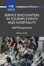 Service Encounters In Tourism, Events And Hospitality