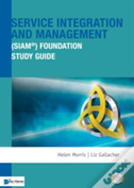 Service Integration And Management (Siam(R)) Foundation Study Guide