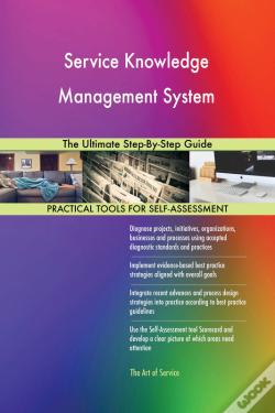 Wook.pt - Service Knowledge Management System The Ultimate Step-By-Step Guide