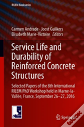 Service Life And Durability Of Reinforced Concrete Structures
